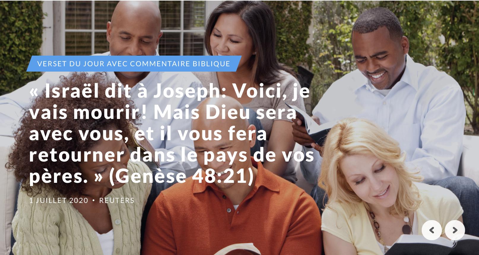 """""""Israël dit à Joseph: Voici, je vais mourir! Mais Dieu sera avec vous, et il vous fera retourner dans le pays de vos pères."""" (Genèse 48:21)"""