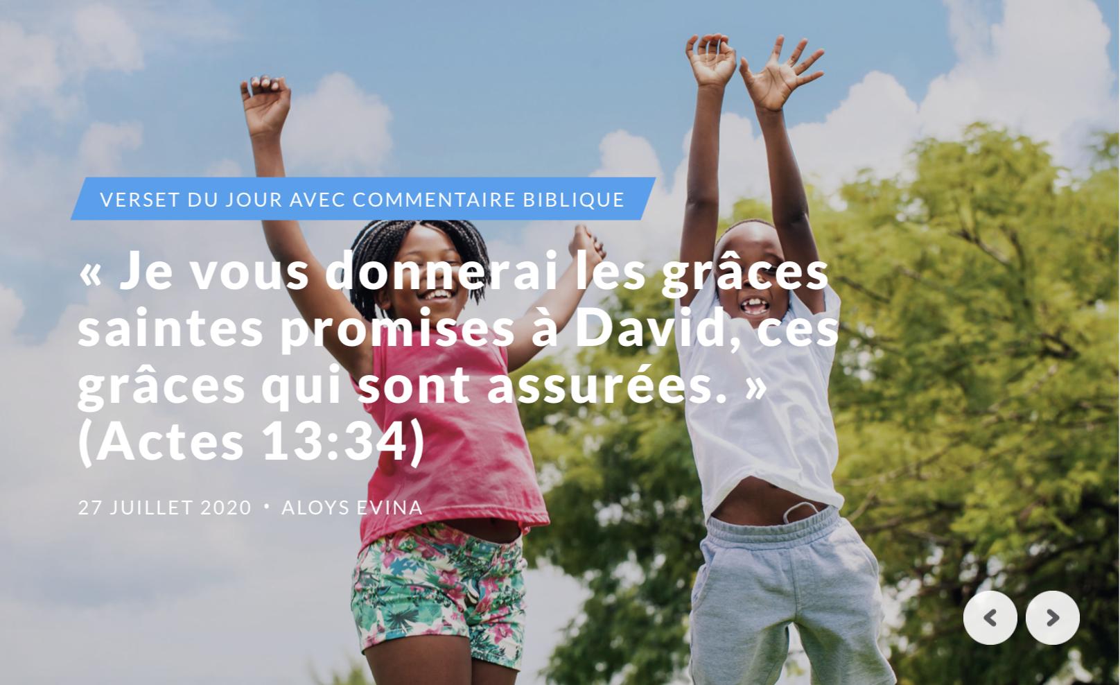 """""""Je vous donnerai les grâces saintes promises à David, ces grâces qui sont assurées."""" (Actes 13:34)"""