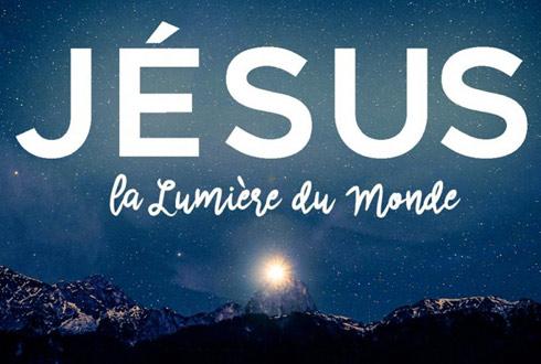 """""""Je suis la lumière du monde; celui qui me suit ne marchera pas dans les ténèbres, mais il aura la lumière de la vie."""" (Jean 8:12)"""