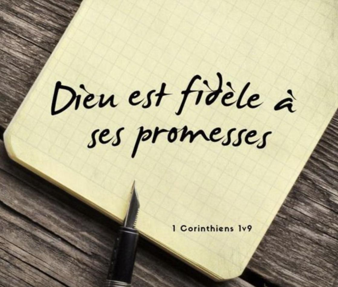 """""""Dieu est fidèle"""" (1 Corinthiens 1:9; 2 Corinthiens 1:18)"""