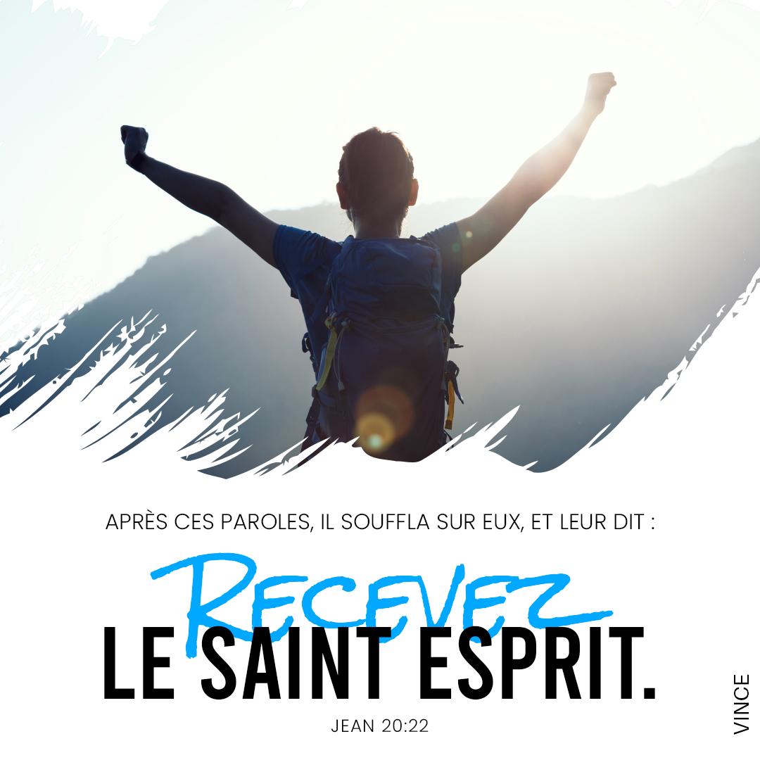 Après ces paroles, il souffla sur eux, et leur dit : Recevez le Saint-Esprit. Jean 20:22