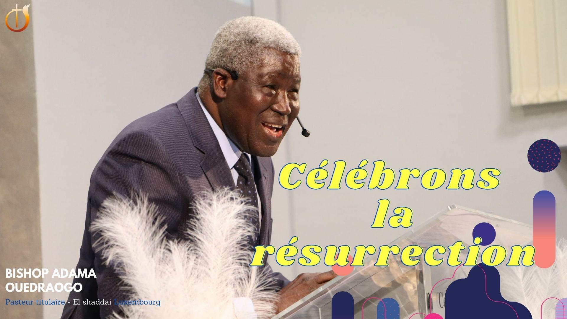 Célébrons la résurrection